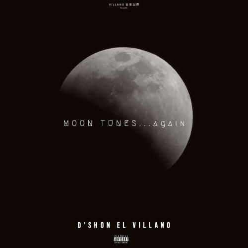 Moon Tunes... Again de D'Shon El Villano
