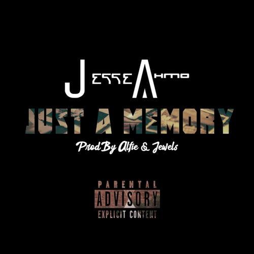 Just a Memory von Jesse Ahmo