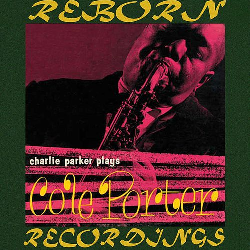 Plays Cole Porter (HD Remastered) de Charlie Parker