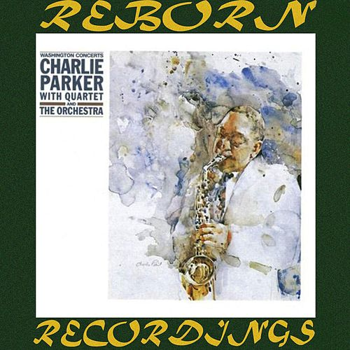The Washington Concerts (HD Remastered) de Charlie Parker