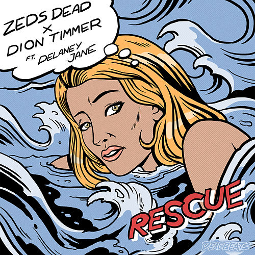 Rescue by Zeds Dead