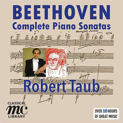 Beethoven: The Complete Piano Sonatas de Robert Taub