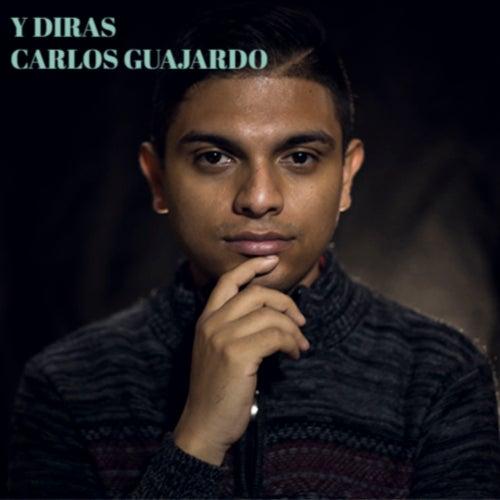 Y Diras by Carlos Guajardo