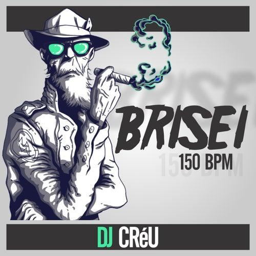 Brisei von Deejay Créu