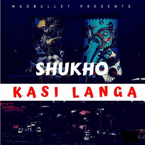 Kasi Langa by Shukho