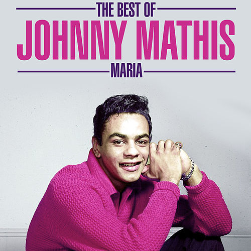 The Best Of - Maria de Johnny Mathis