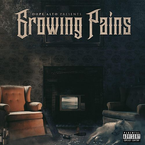 Growing Pains by Dope Alto