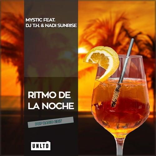 Ritmo De La Noche (Radio Edit) von Mystic