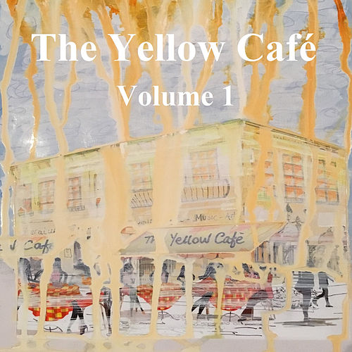 The Yellow Café, Vol. 1 by Various Artists