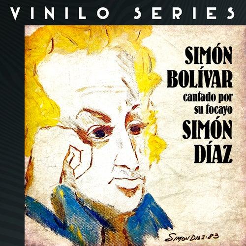 Vinilo Series: Simón Bolívar Cantado Por Su Tocayo Simón Díaz de Simón Díaz
