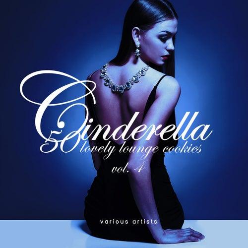 Cinderella, Vol. 4 (50 Lovely Lounge Cookies) de Various Artists