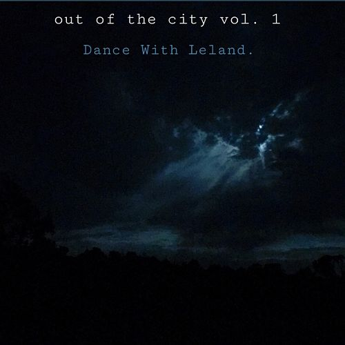 Out of the City, Vol. 1 von The Dance