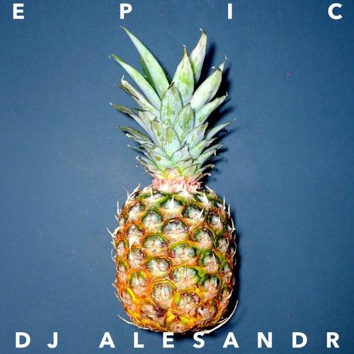 Epic by DJ Alesandr