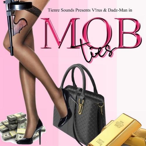 Mob Ties (feat. Dadz Man) de Virus