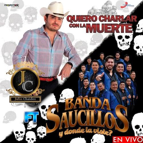 Quiero Charlar Con la Muerte de Julio Chaidez