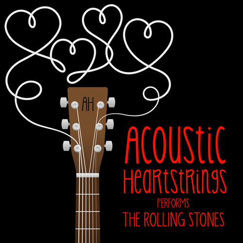 AH Performs The Rolling Stones von Acoustic Heartstrings