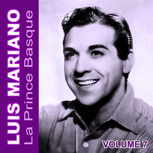Le prince basque, Vol. 7 von Luis Mariano
