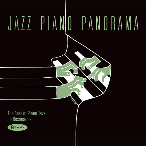 Jazz Piano Panorama: The Best of Piano Jazz on Resonance by Various Artists