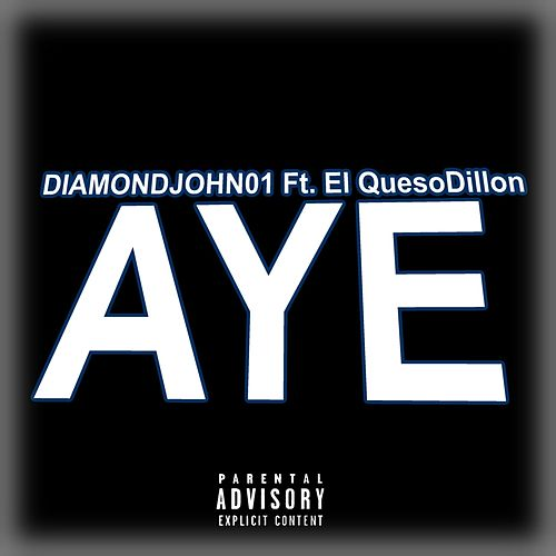 Aye by Diamondjohn01