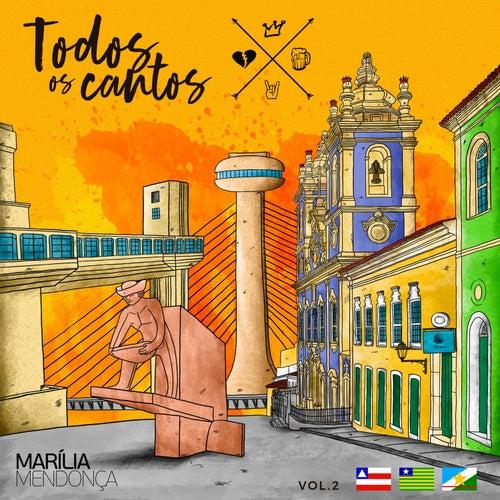 Todos Os Cantos, Vol. 2 (ao Vivo) von Marília Mendonça