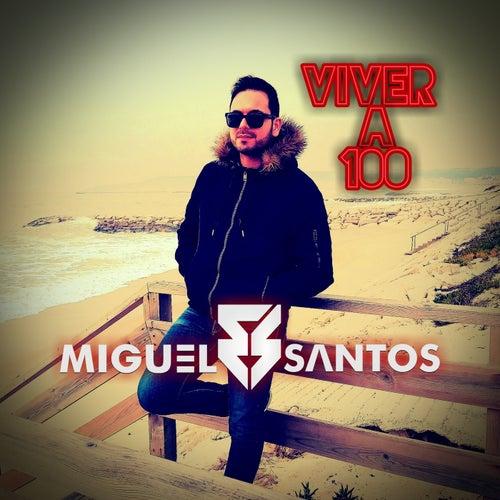 Viver a 100 von Miguel Santos