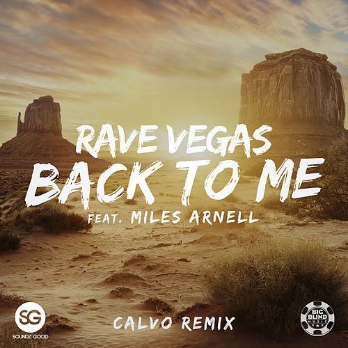 Back To Me (Calvo Remix) van Rave Vegas