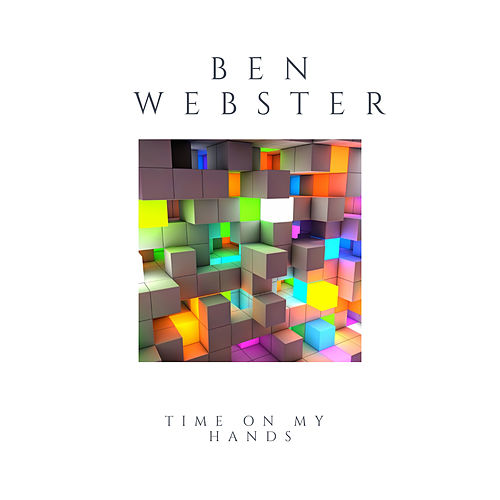 Time On My Hands de Ben Webster