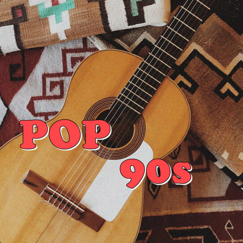 Pop 90s von Various Artists