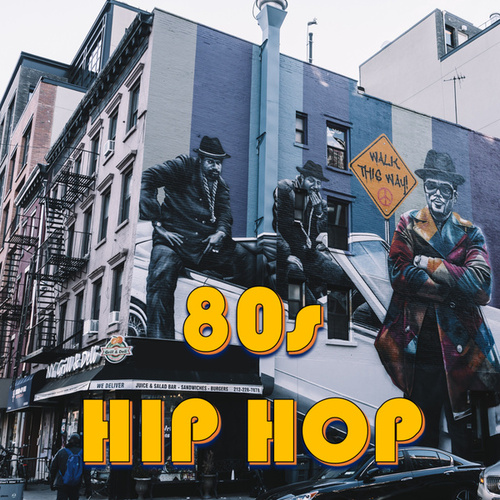 80s Hip Hop by Various Artists