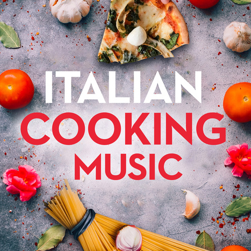 Italian Cooking Music de Various Artists
