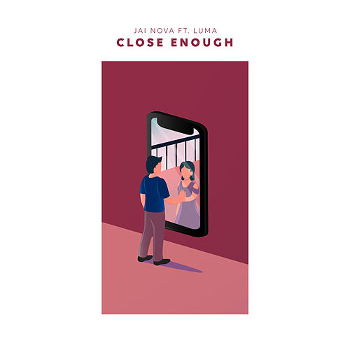 Close Enough by Jai Nova