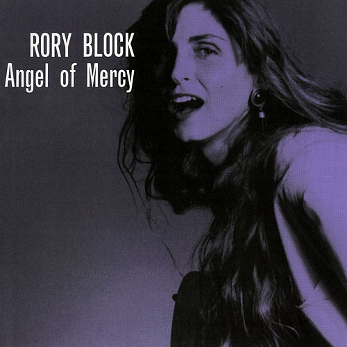 Angel Of Mercy by Rory Block