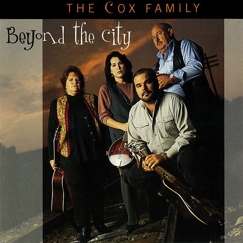 Beyond The City von The Cox Family