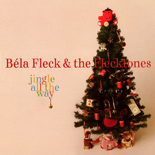 Jingle All The Way de Béla Fleck