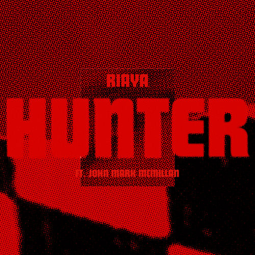 Hunter de RIAYA