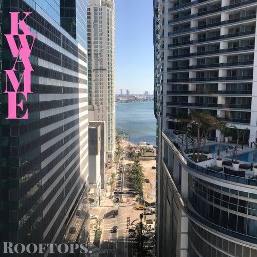 Rooftops von Kwame