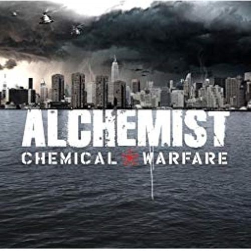 Chemical Warfare (instrumental) by The Alchemist