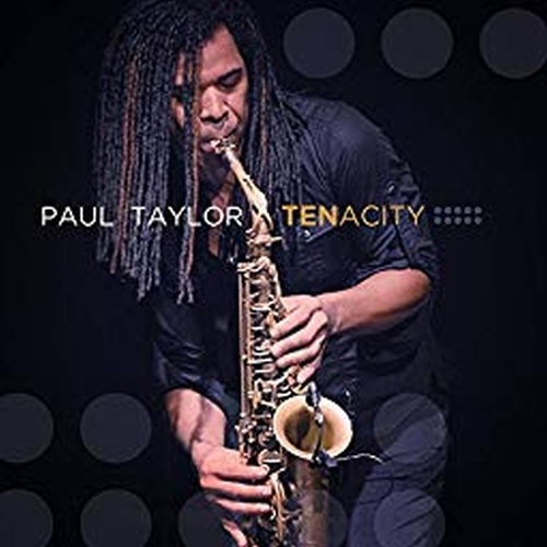 Tenacity (Deluxe Edition) by Paul Taylor
