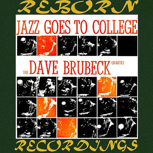 Jazz Goes to College (HD Remastered) by Dave Brubeck