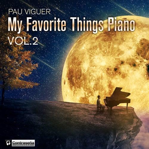 My Favorite Things Piano Vol. 2 von Pau Viguer