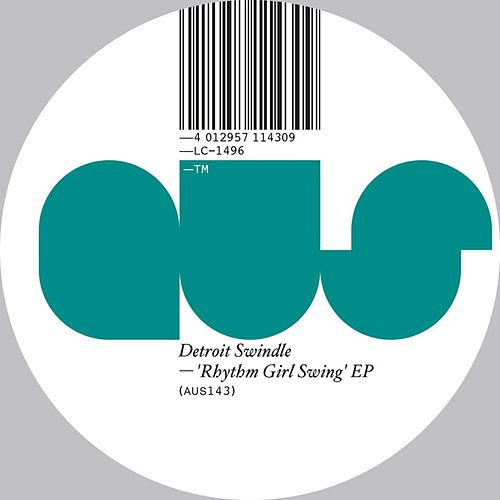 Rhythm Girl Swing EP by Detroit Swindle