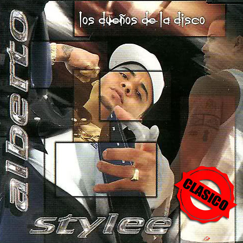 Los Dueños De La Disco Clasico von Alberto Stylee