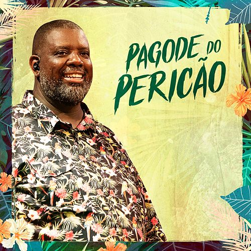 Pagode do Pericão (Ao Vivo) by Péricles