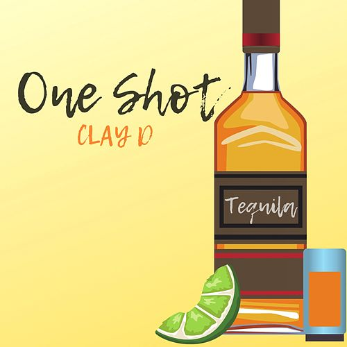 One Shot (Tequila) fra Clay D