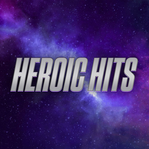 Heroic Hits di Various Artists