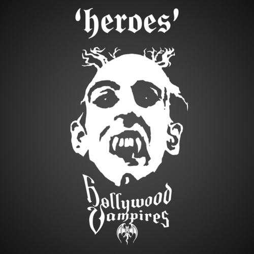 Heroes by Hollywood Vampires