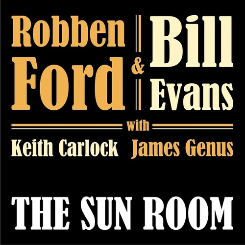 The Sun Room by Robben Ford