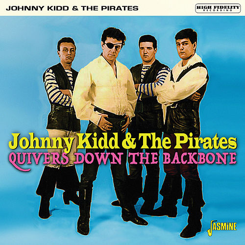 Quivers Down the Backbone von Johnny Kidd