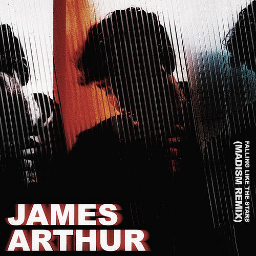 Falling like the Stars (Madism Remix) de James Arthur
