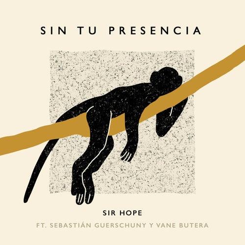 Sin Tu Presencia de Sir Hope